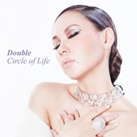 Circle of Life — Double