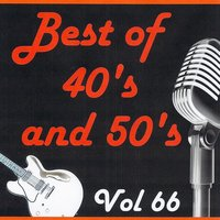 Best of 40's and 50's, Vol. 66 — сборник