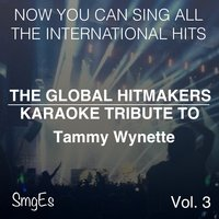 The Global HitMakers' Karaoke Tribute To: Tammy Wynette, Vol. 3 — The Global HitMakers