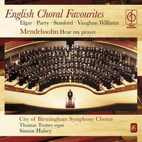 English Choral Favourites — City of Birmingham Symphony Chorus/Thomas Trotter/Simon Halsey