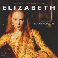 Elizabeth - Original Soundtrack — David Hirschfelder, OST