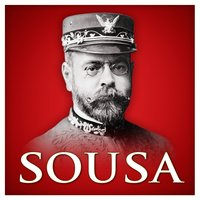 Sousa (Red Classics) — John Philip Sousa, Bedros Papazian, The Parade Brass Symphony Orchestra