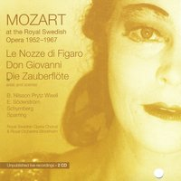 Mozart at the Royal Swedish Opera 1952 - 1967 — Royal Swedish Opera Chorus & Royal Orchestra Stockholm