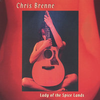 Lady of the Spice Lands — Chris Brenne