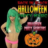 Back in Black Halloween Party Music — Halloween Party Monsters