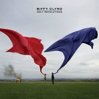Only Revolutions — Biffy Clyro