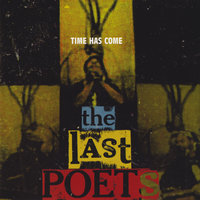 Time Has Come — The Last Poets
