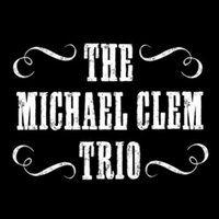 The Michael Clem Trio - EP — The Michael Clem Trio