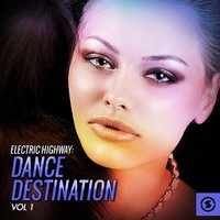 Electric Highway: Dance Destination, Vol. 1 — сборник