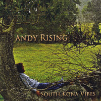 South Kona Vibes — Andy Rising