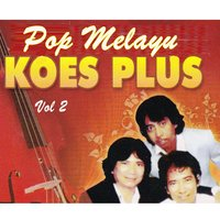 Pop Melayu Koes Plus, Vol. 2 — Koes Plus