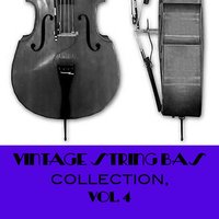 Vintage String Bass Collection, Vol. 4 — сборник