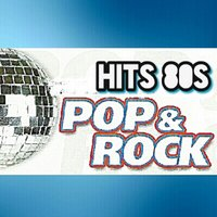 Hits 80s, Pop & Rock — сборник