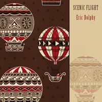 Scenic Flight — Eric Dolphy
