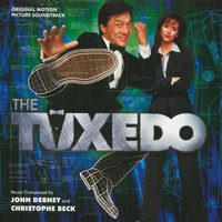 The Tuxedo — John Debney, Christophe Beck