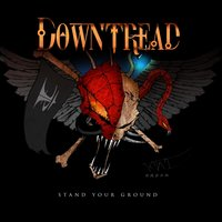 Stand Your Ground — Downtread