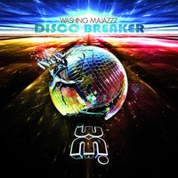 Disco Breaker — Washing Majazz