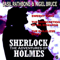 The Adventures of Sherlock Holmes Vol. 6 — Basil Rathbone, Nigel Bruce, Basil Rathbone & Nigel Bruce