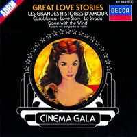 Cinema Gala: Great Love Stories — London Festival Orchestra, Stanley Black, London Festival Chorus, The London Festival Chorus