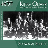Showboat Shuffle — King Oliver & His Dixie Syncopators