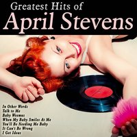 Greatest Hits of April Stevens — April Stevens