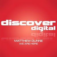 We Are Here — Matthew Dunne