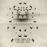 Freedom Run — The Rifles