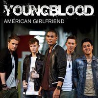 American Girlfriend — Youngblood