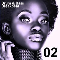 Drum & Bass - Breakbeat, Vol.02 — сборник
