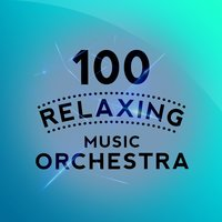 100 Relaxing Music Orchestra — сборник