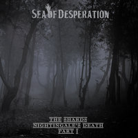The Shards-Nightingale's death-part 1 — Sea Of Desperation