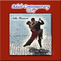 Adult Contemporary Vol. 3: Roving Romeo — Adla Hannon