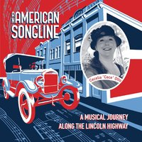 An American Songline: A Musical Journey Along the Lincoln Highway — Cecelia Otto