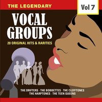 The Legendary Vocal Groups, Vol. 7 — сборник