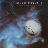 In The Eye Of The Storm — Roger Hodgson