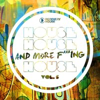 House, House and More F.. King House, Vol. 5 — сборник