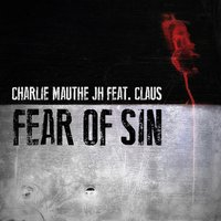 Fear of Sin — Claus, Charlie Mauthe Jh