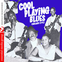 Cool Playing Blues: Chicago Style — сборник