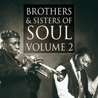 Brothers & Sisters of Soul Volume 2 — сборник