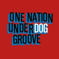 One Nation Underdog Groove — сборник