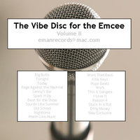 The Vibe Disc for the Emcee Vol. II — E-Man