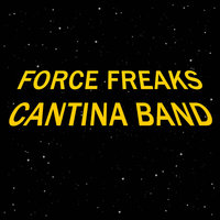 Cantina Band — Force Freaks