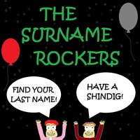 Find Your Last Name! Have a Shindig! — The Surname Rockers