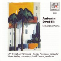 Dvorak: Symphonic Poems — Антонин Дворжак, Václav Neumann, Czech Philharmonic Orchestra, Zdenek Chalabala