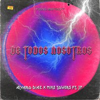 De Todos Nosotros - Single — Alvaro Diaz, Mike Towers, Young Martino
