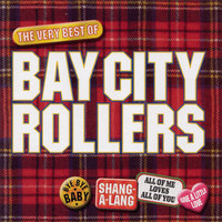 Bay City Rollers - The Best Of — Bay City Rollers