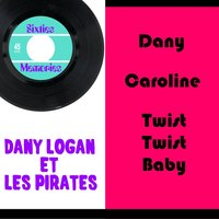 Dany — Dany Logan et les Pirates, Dany Logan and the Pirates