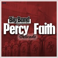 Delicado - Big Band Favourites — Percy Faith And His Orchestra, Джордж Гершвин