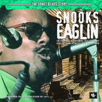 The Sonet Blues Story — Snooks Eaglin