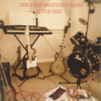 Alter Ego — The Pepe Brothers Band